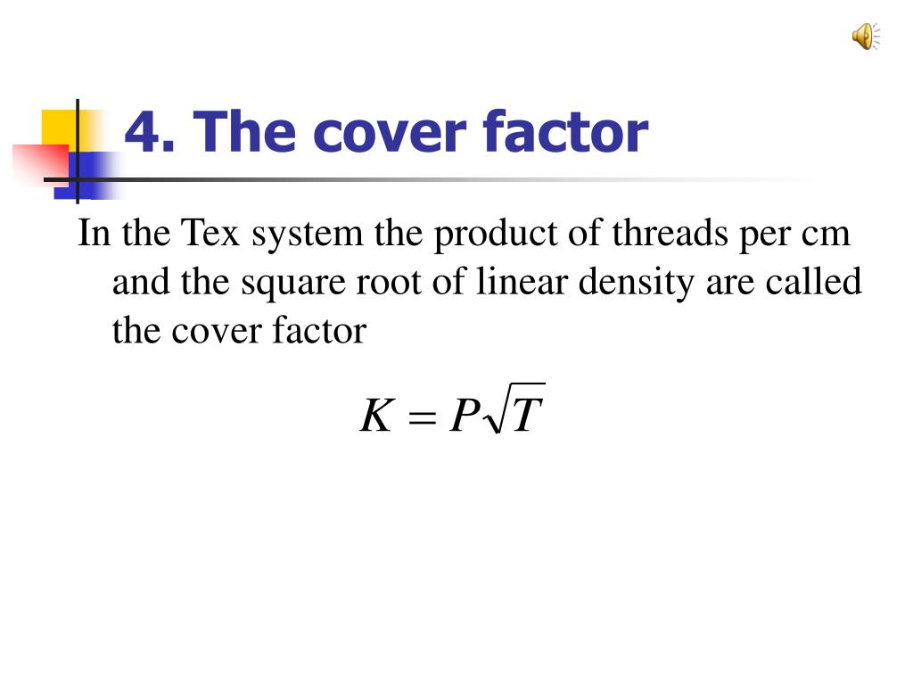 4. The cover factor