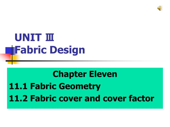 Unit fabric design