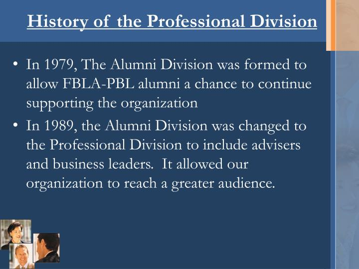 History of the professional division l.jpg