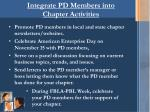 integrate pd members into chapter activities
