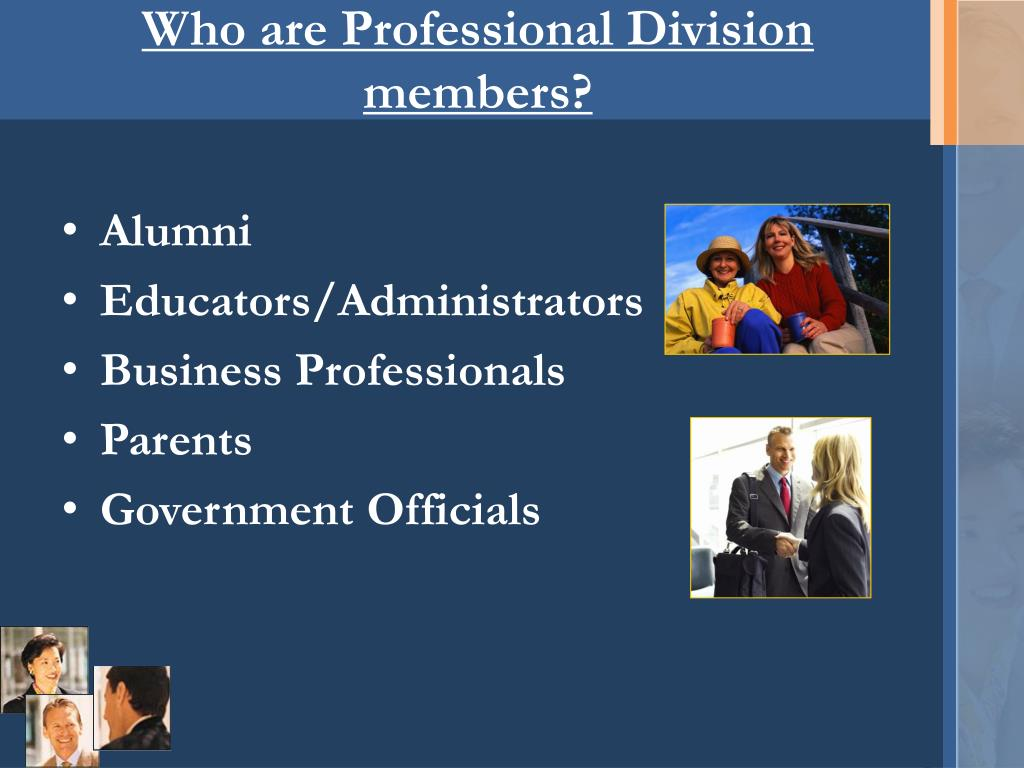 Who are Professional Division members?
