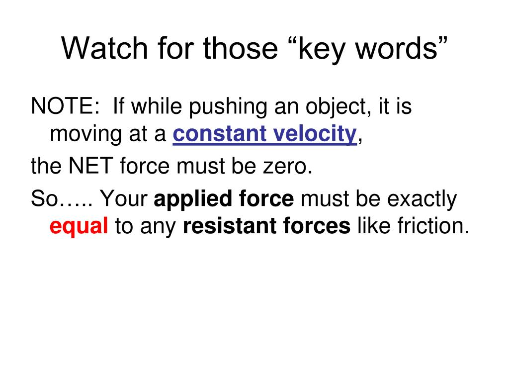 "Watch for those ""key words"""