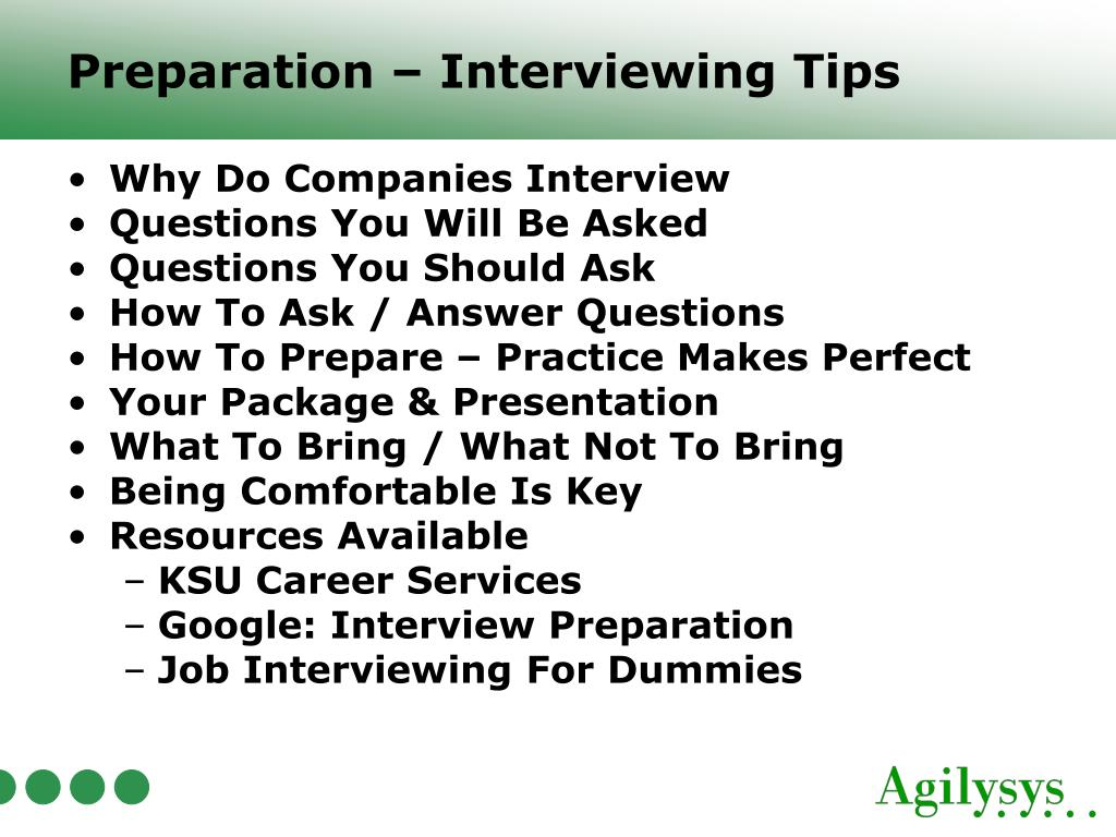 Preparation – Interviewing Tips
