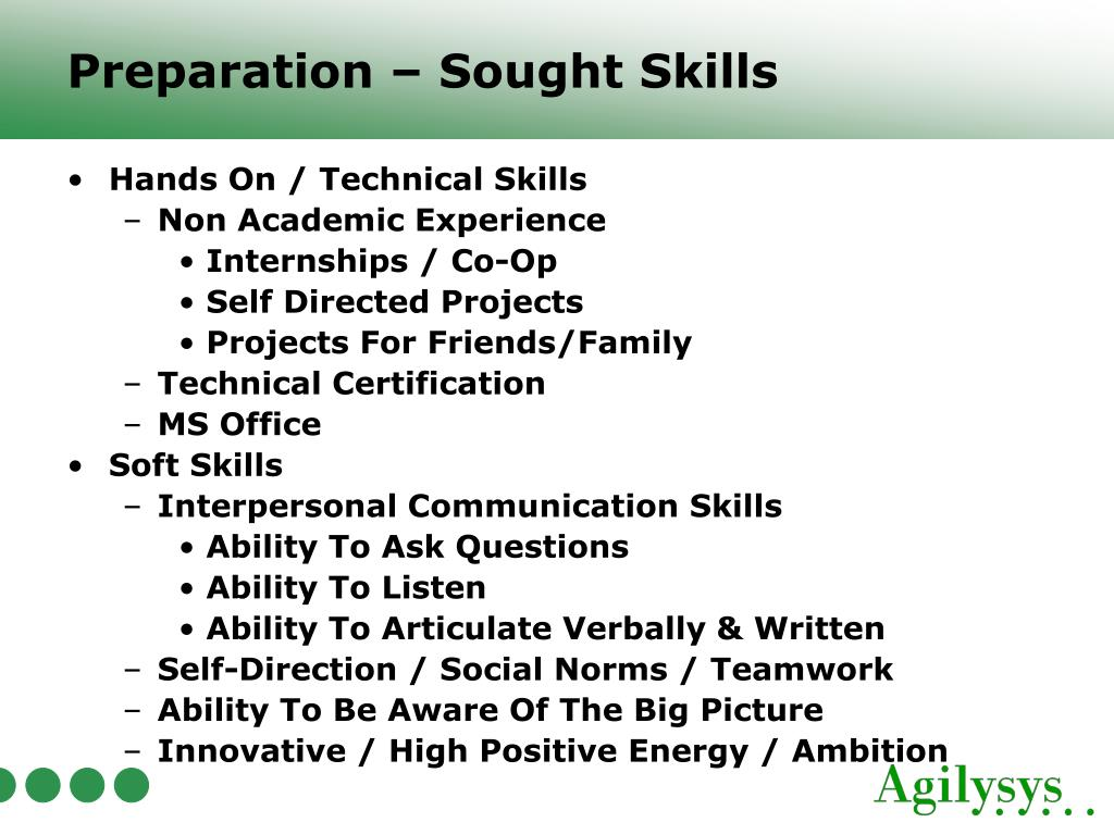 Preparation – Sought Skills