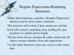 regular expressions returning structures