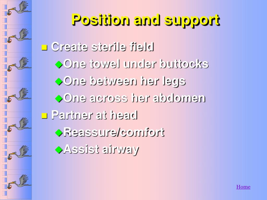 Position and support