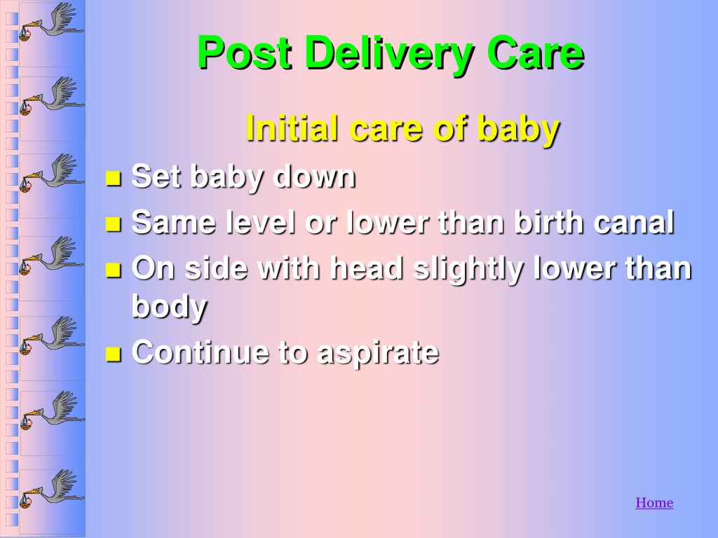 Post Delivery Care