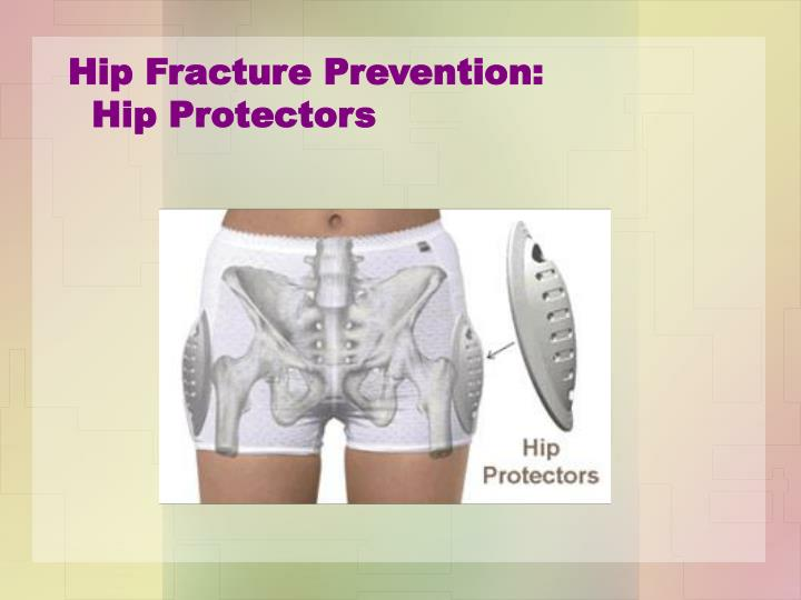 Hip Fracture Prevention: