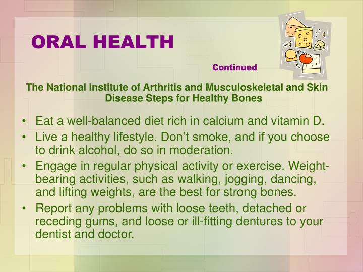 The National Institute of Arthritis and Musculoskeletal and Skin Disease Steps for Healthy Bones