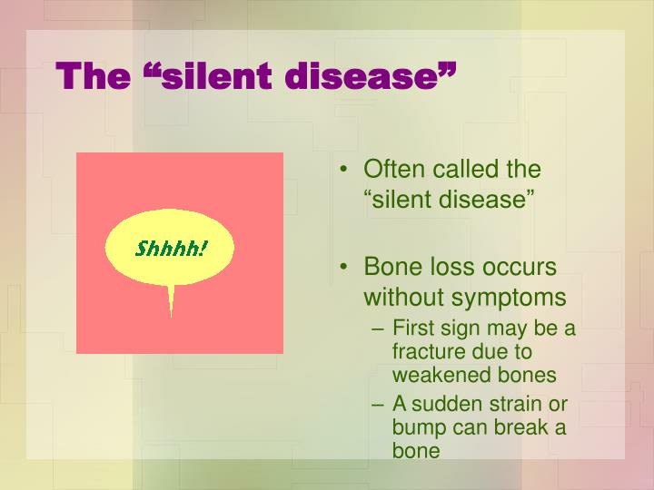 "The ""silent disease"""