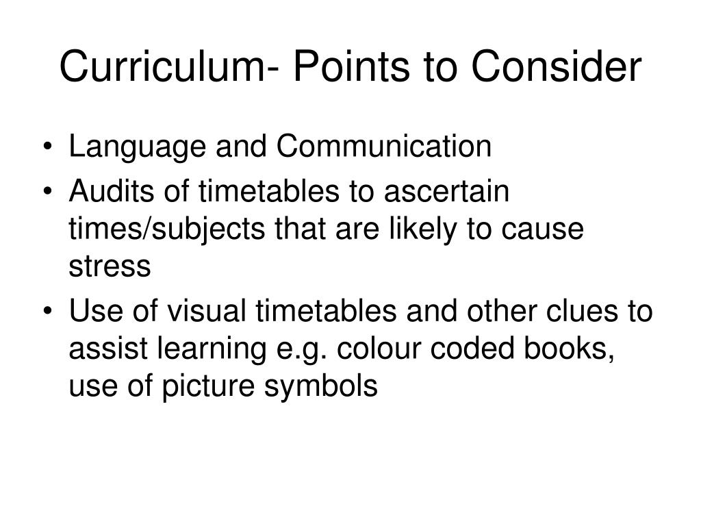 Curriculum- Points to Consider