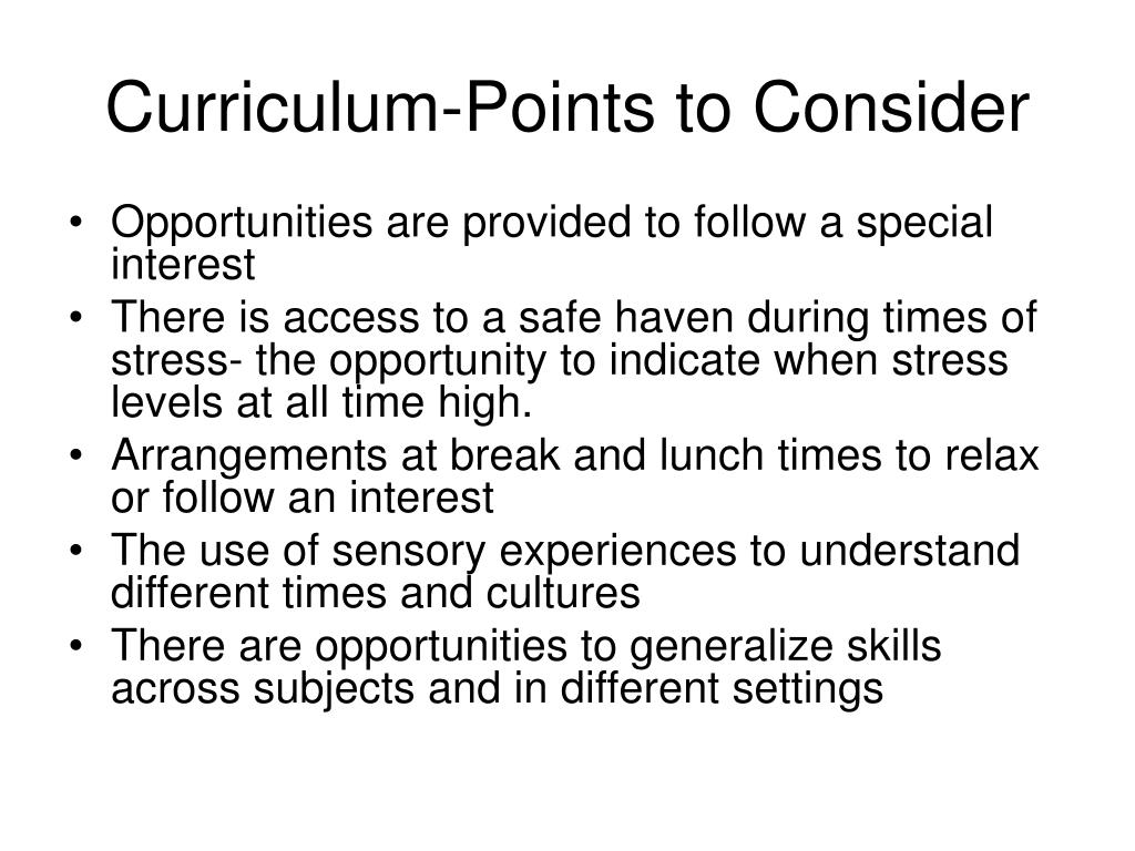 Curriculum-Points to Consider