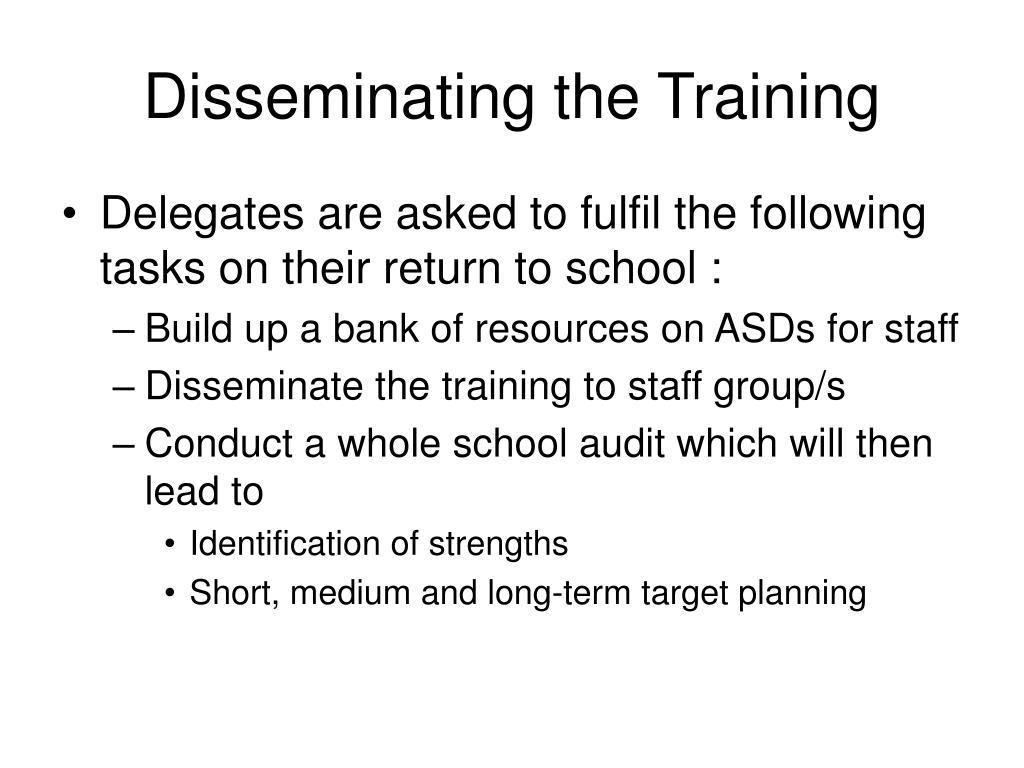 Disseminating the Training