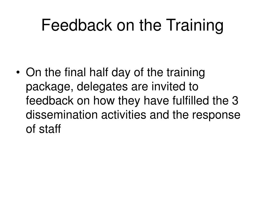 Feedback on the Training