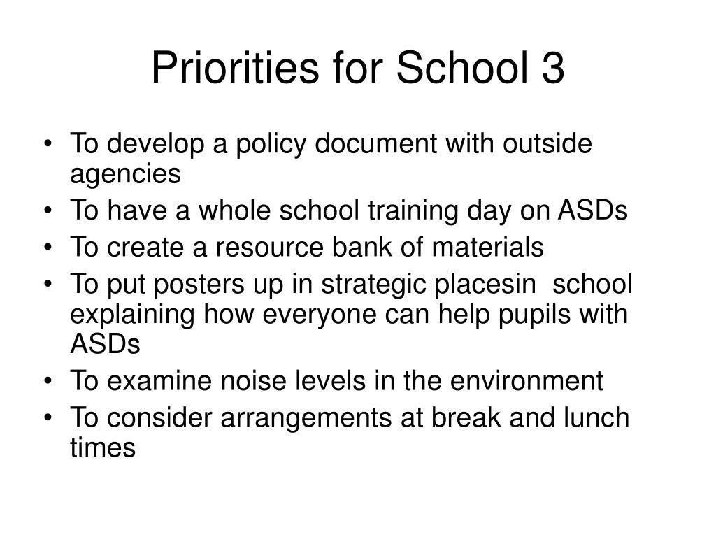 Priorities for School 3