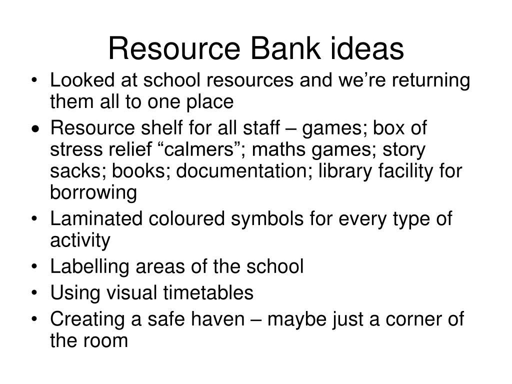 Resource Bank ideas