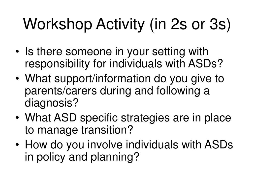 Workshop Activity (in 2s or 3s)