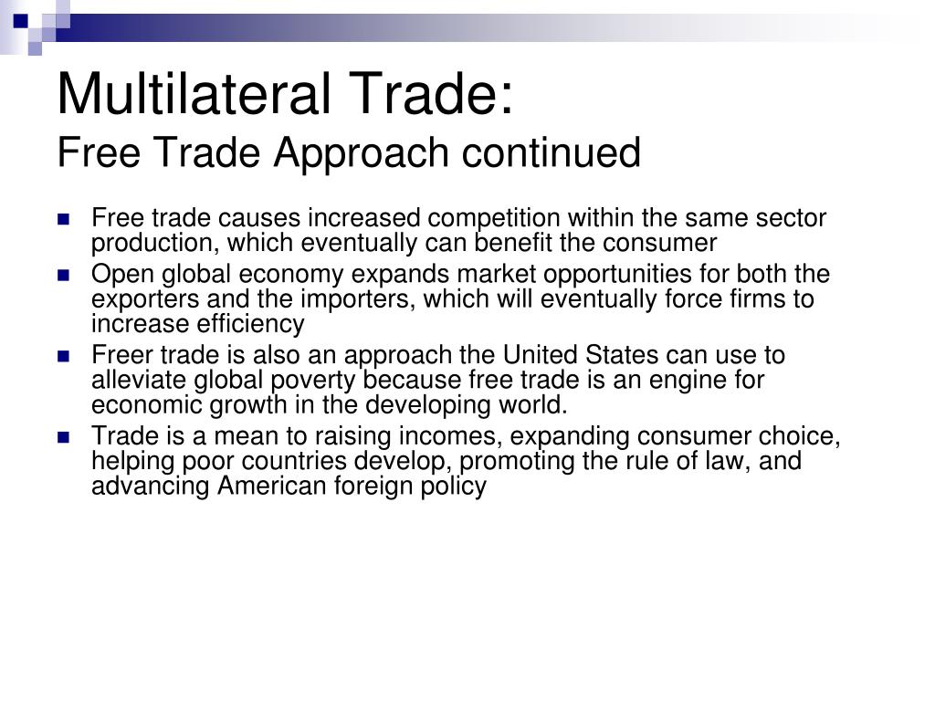Multilateral and bilateral trade policies in the world trading system