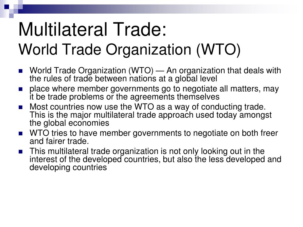 Multilateral trading system ppt