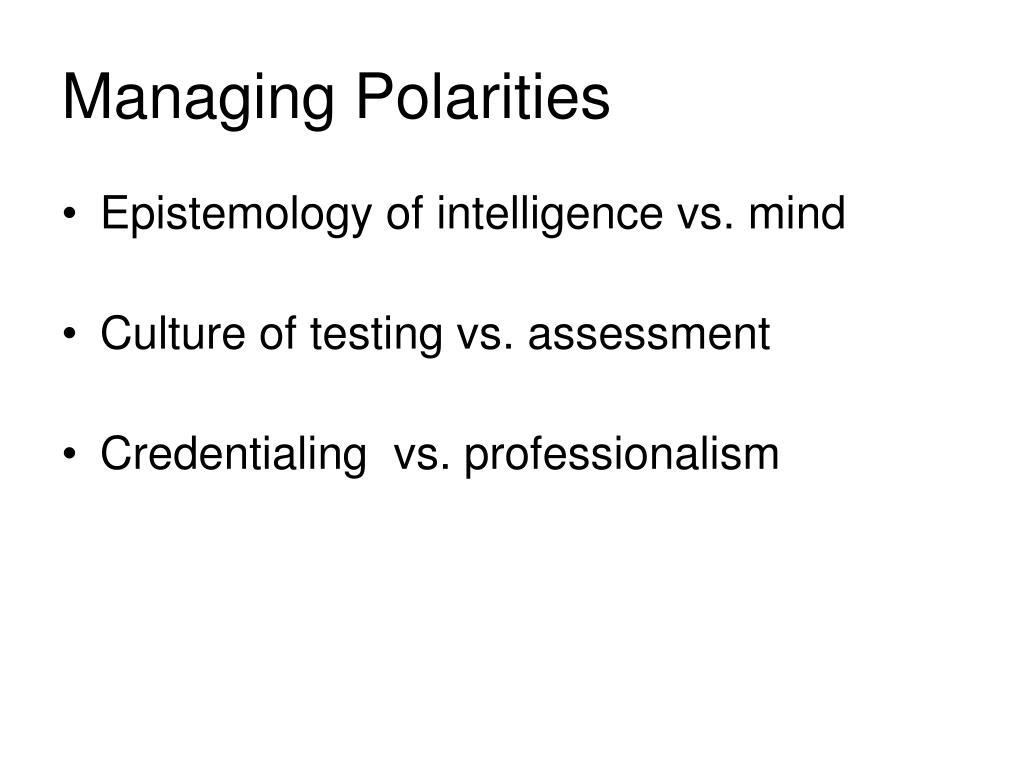 Managing Polarities