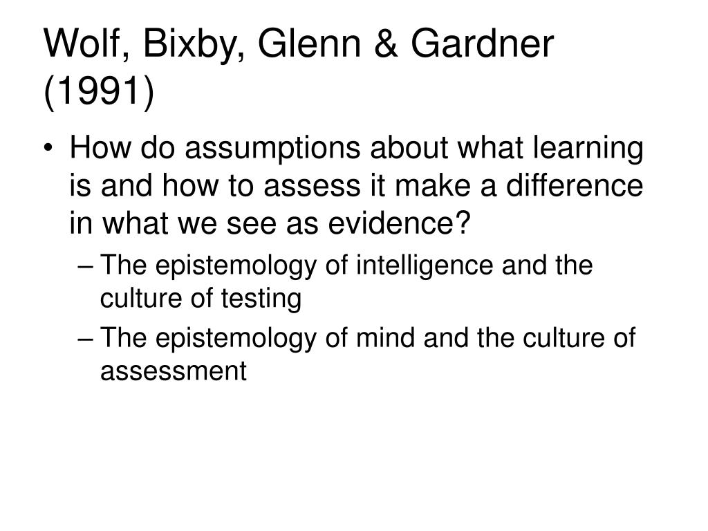 Wolf, Bixby, Glenn & Gardner (1991)