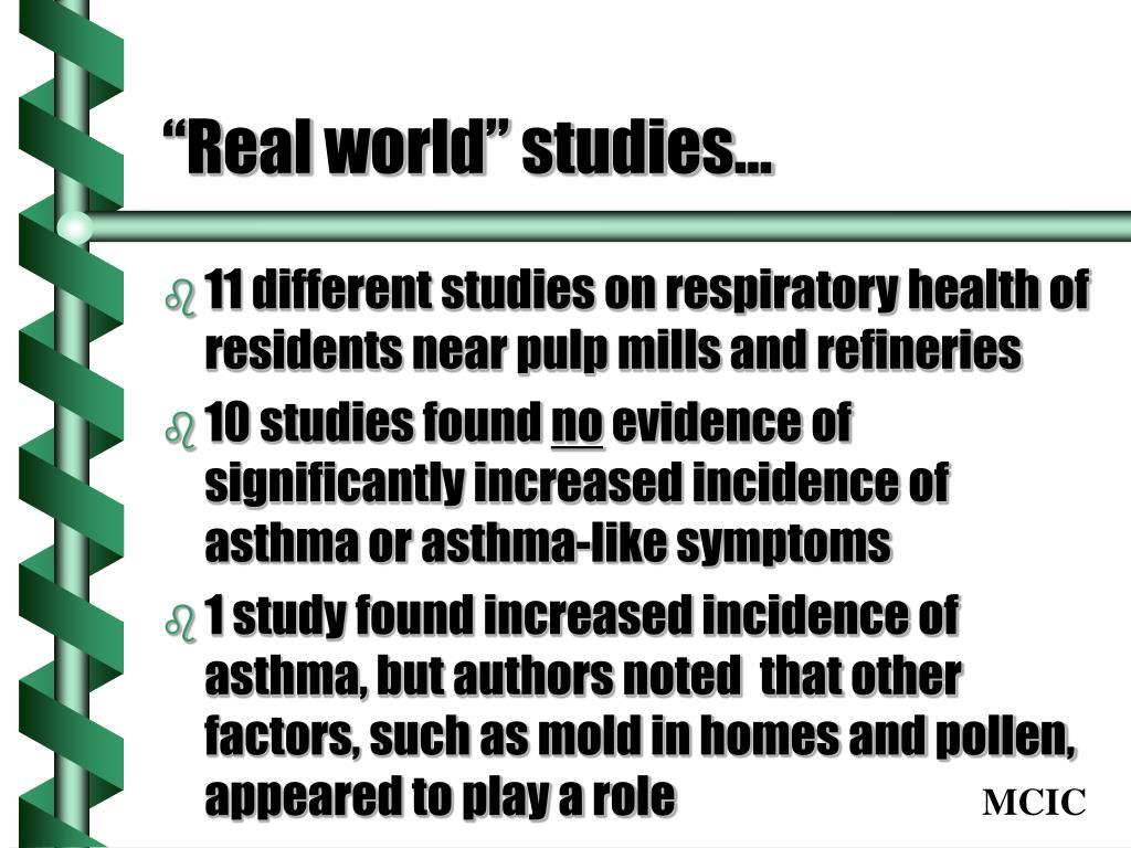"""Real world"" studies…"