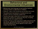 behavioral and environmental influences