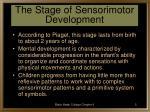 the stage of sensorimotor development