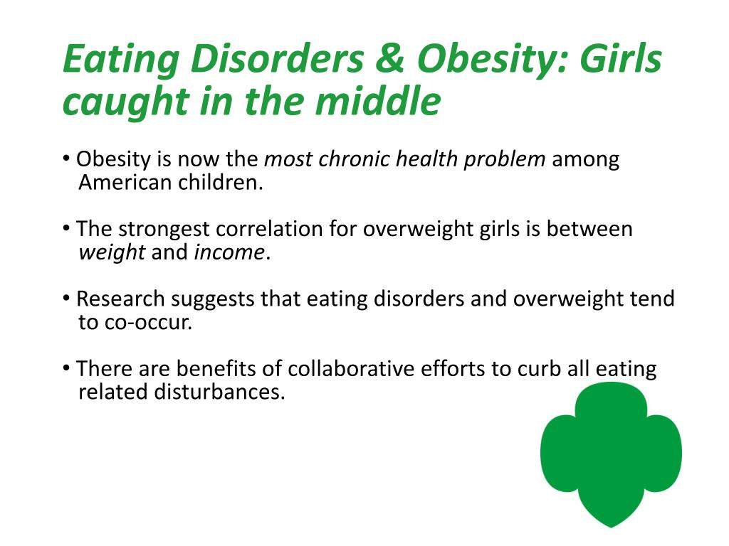 Eating Disorders & Obesity: Girls caught in the middle
