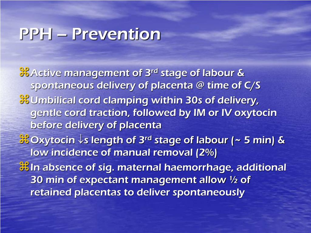 PPH – Prevention