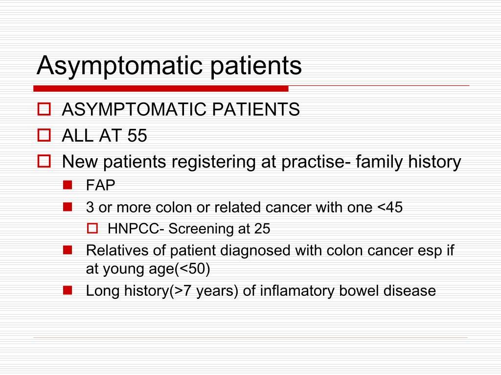 Asymptomatic patients