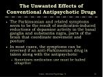 the unwanted effects of conventional antipsychotic drugs2