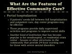what are the features of effective community care2