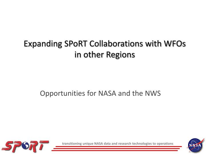 Expanding sport collaborations with wfos in other regions l.jpg