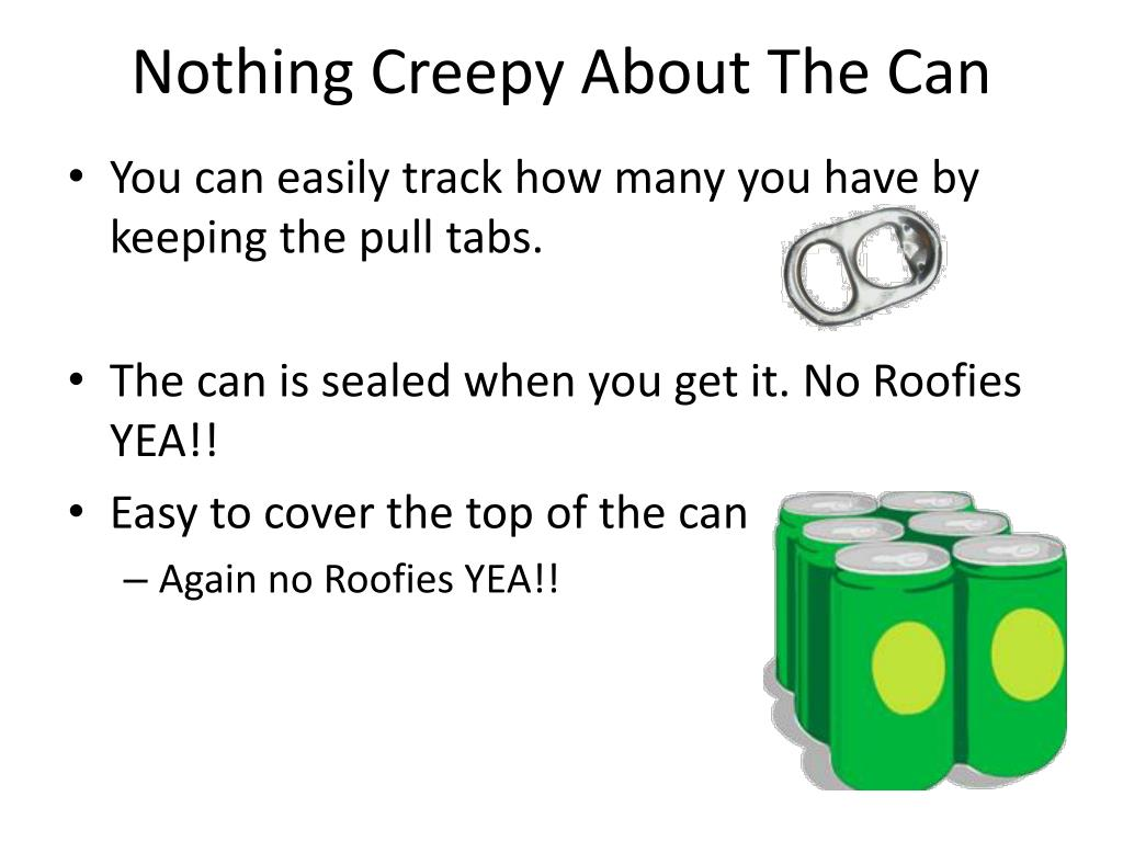 Nothing Creepy About The Can