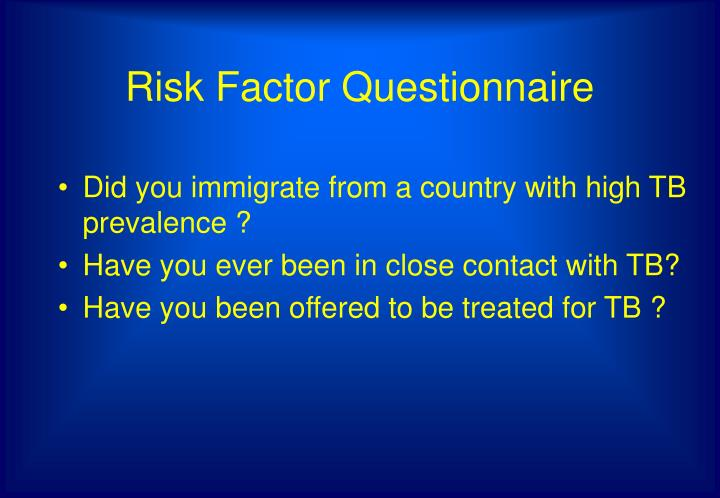 Risk factor questionnaire
