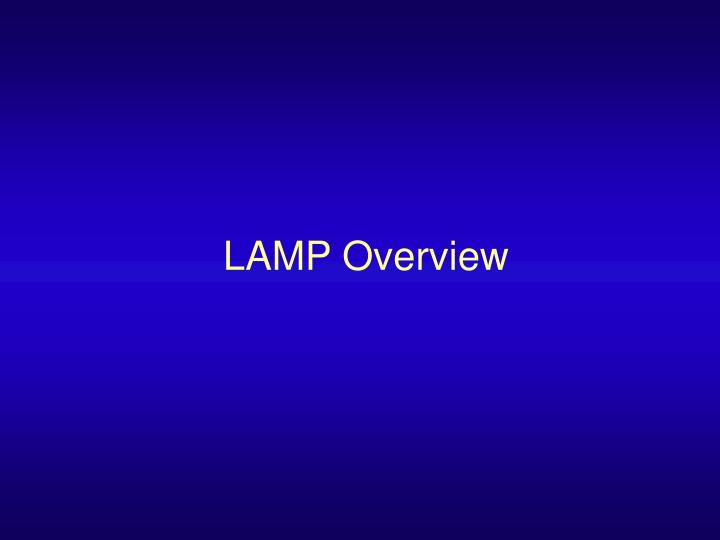 Lamp overview