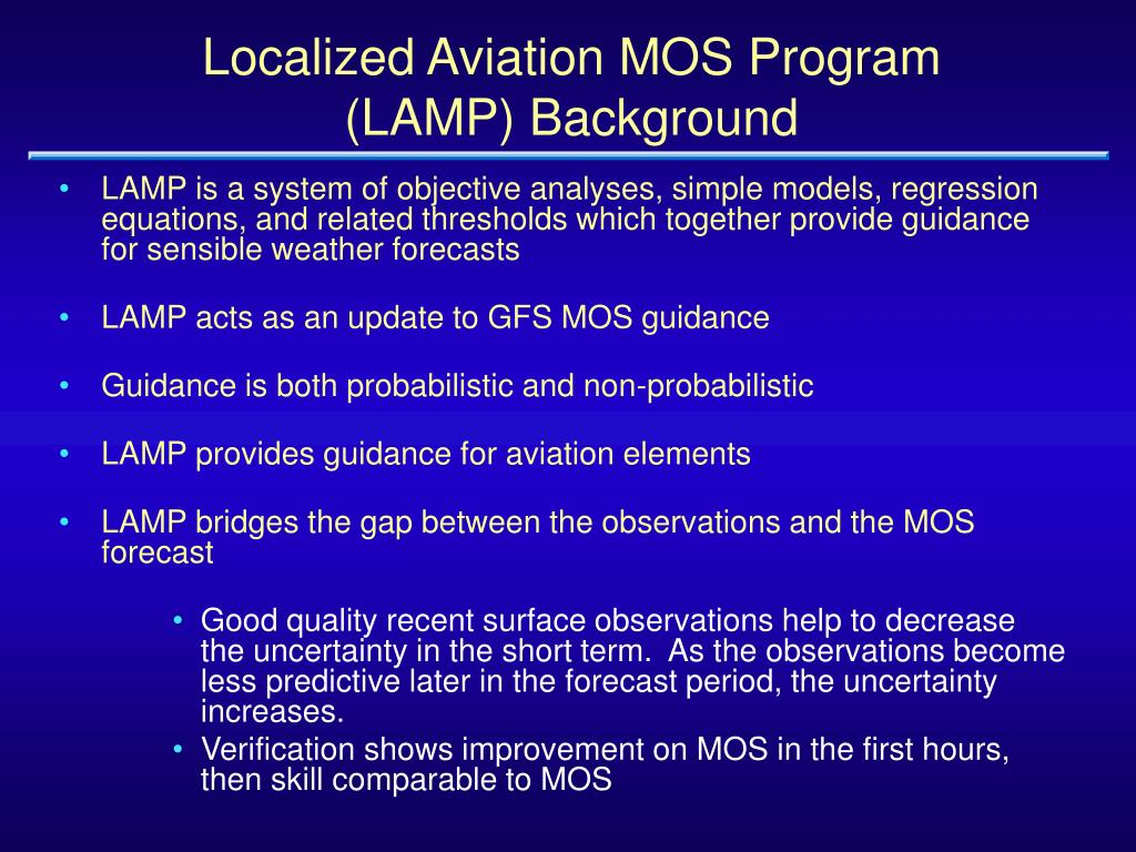 Localized Aviation MOS Program (LAMP) Background