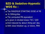 bzd sedative hypnotic wds rx1