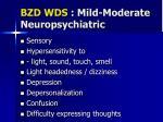bzd wds mild moderate neuropsychiatric