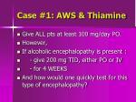 case 1 aws thiamine