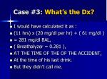 case 3 what s the dx2