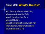 case 3 what s the dx5
