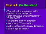 case 4 on the stand2