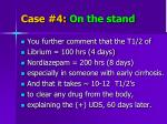 case 4 on the stand4