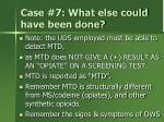 case 7 what else could have been done1