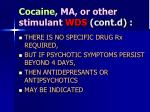 cocaine ma or other stimulant wds cont d