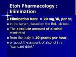 etoh pharmacology elimination