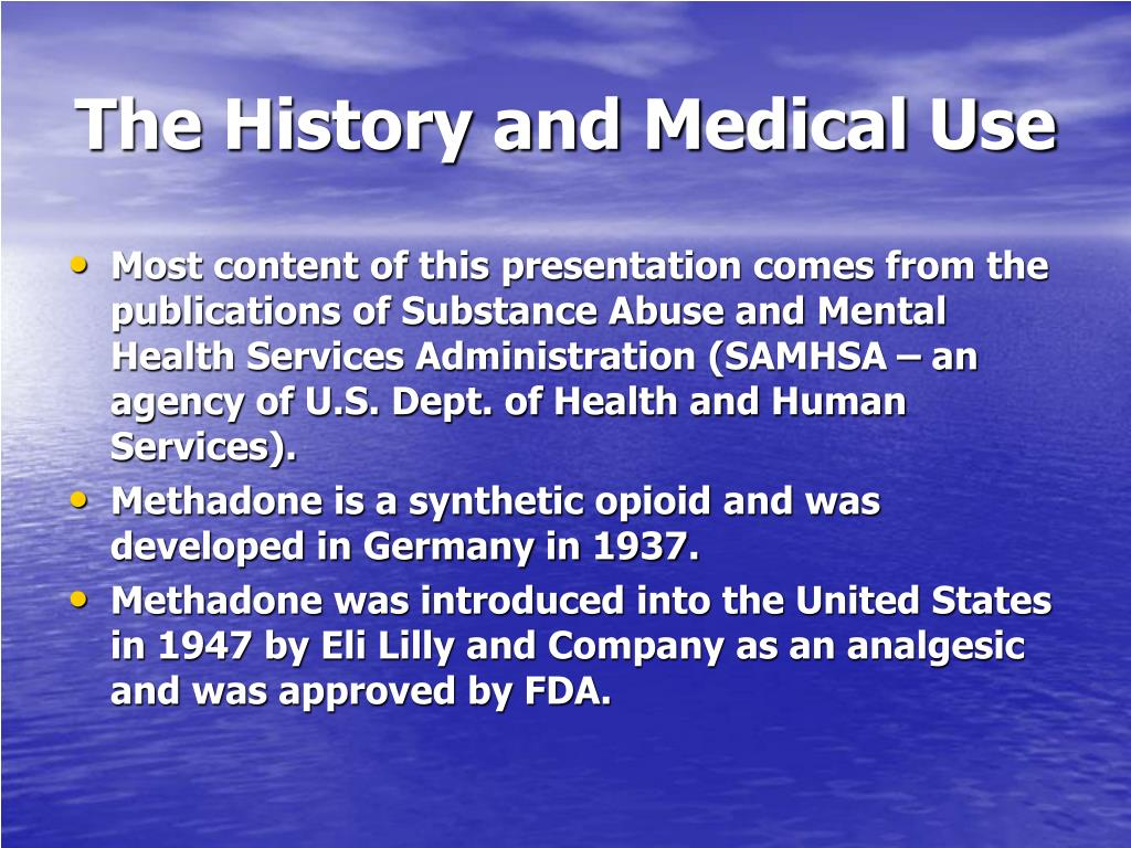 The History and Medical Use