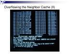 overflowing the neighbor cache ii